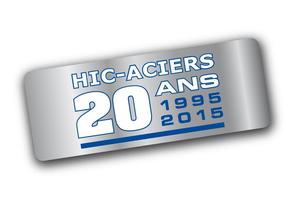 HIC Aciers à 20ans